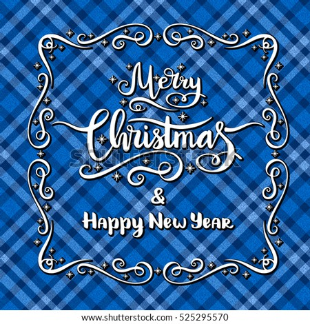 Merry Christmas card. Lettering inscription on blue tartan background.