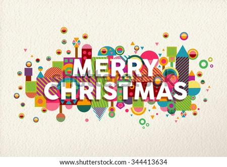 Merry christmas colorful poster with fun geometry shapes making evironment illustration. Ideal for xmas greeting card, holiday campaign or web. EPS10 vector. - stock vector