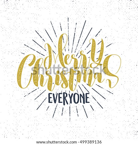 Merry christmas everyone lettering holiday wish stock photo photo merry christmas everyone lettering holiday wish sayings and vintage label seasons greetings calligraphy m4hsunfo