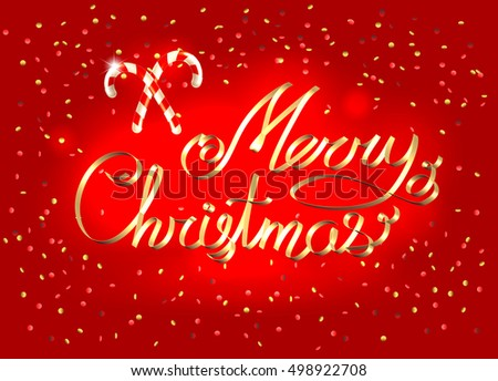 Merry Christmas golden ribbon calligraphic lettering over sparkling red bright background with sweet candy canes as a holiday symbol