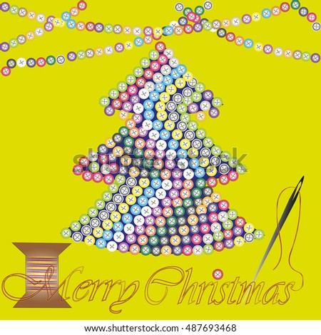 Merry Christmas greeting card or invitation Abstract design greeting holiday new year tree embroidered many color button, a garland on top the drawing and a needle and thread text vector illustration