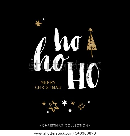 Merry Christmas greeting card with calligraphy. Hoho. Handwritten modern brush lettering. Hand drawn design elements. - stock vector