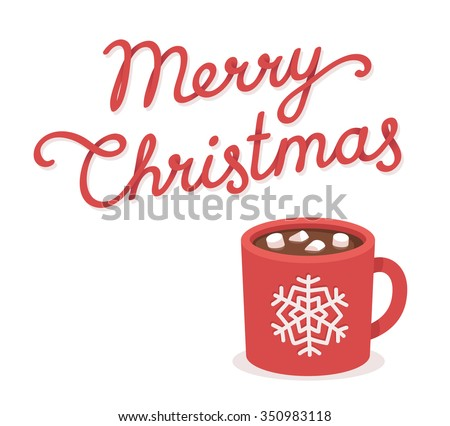 Merry Christmas greeting card with hot chocolate and marshmallow cup. Hand drawn lettering. Isolated vector illustration. - stock vector