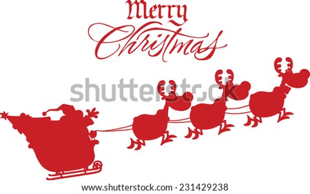 Merry Christmas Greeting With Santa Claus In Flight With His Reindeer And Sleigh Silhouettes. Vector Illustration Isolated On White Background - stock vector