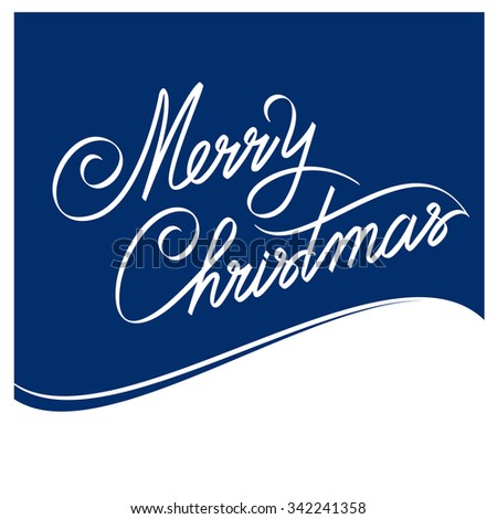 MERRY CHRISTMAS hand lettering -- handmade calligraphy, vector - stock vector
