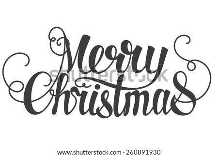 Merry Christmas hand lettering isolated on white. Vector image. - stock vector