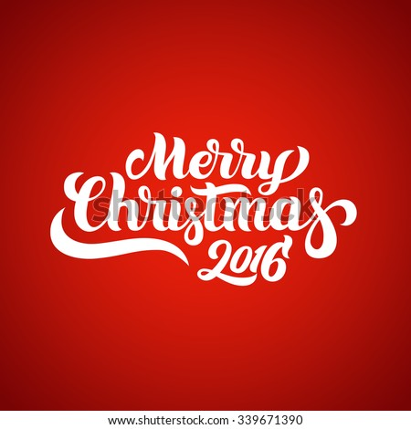 Merry Christmas 2016 hand-lettering text on red background. Handmade vector calligraphy collection - stock vector