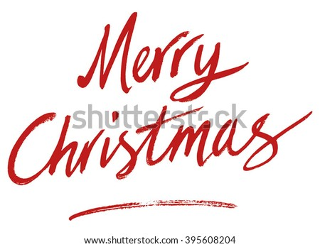 Merry Christmas handwritten type using brush and ink, flat graphic vector illustration. Fully adjustable & scalable. - stock vector