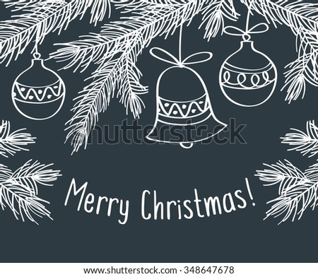 Merry Christmas. Happy New Year 2016. Template for Greeting Congratulations, Invitations. Winter background with pine branches with bell. Hand drawing with chalk on a blackboard. Vector illustration. - stock vector