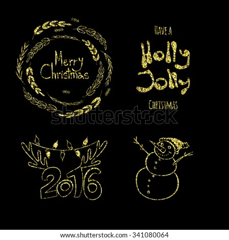 Merry Christmas, Holly Jolly, happy New 2016 Year! Calligraphic labels, letters elements made of golden glitters. Shiny set of graphic. Gold Christmas tags with wreath, deer horns and snowman, letters - stock vector