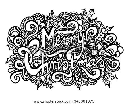 Merry Christmas intricate hand drawn coloring page illustration. Black and white zentangle