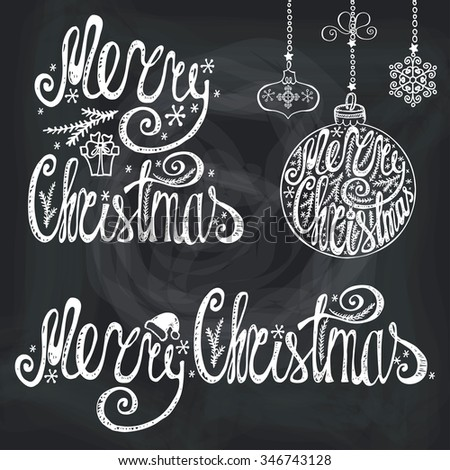 Merry Christmas lettering.Hand drawn vector typography.Congratulation card elements set. Handwriting title,balls shapes,garlands.Vintage isolated  decor on Chalkboard background. - stock vector
