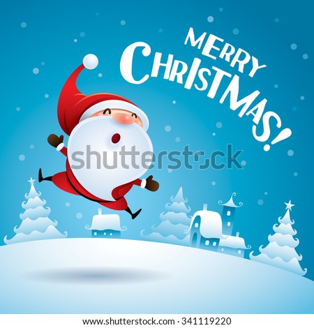 Merry Christmas! Santa Claus jumping up in Christmas snow scene.  - stock vector