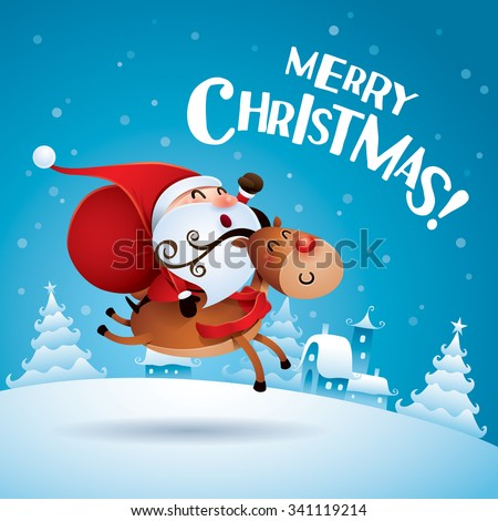 Merry Christmas! Santa Claus riding a Christmas Reindeer. - stock vector