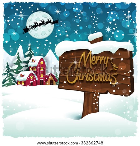 Merry Christmas sign on snowy mountain hut-Transparency blending effects and gradient mesh-EPS 10 - stock vector