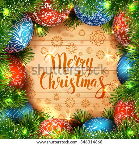 Merry Christmas. Template vector card. Calligraphy. Lettering. Christmas tree with blue and red balls on the wood table. Shiny Christmas background. Christmas garland.  - stock vector