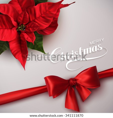 Merry Christmas. Vector Holiday Illustration With Lettering Label, Red Bow And Poinsettia Flowers - stock vector