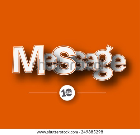 Message text made of 3d vector design element.  - stock vector