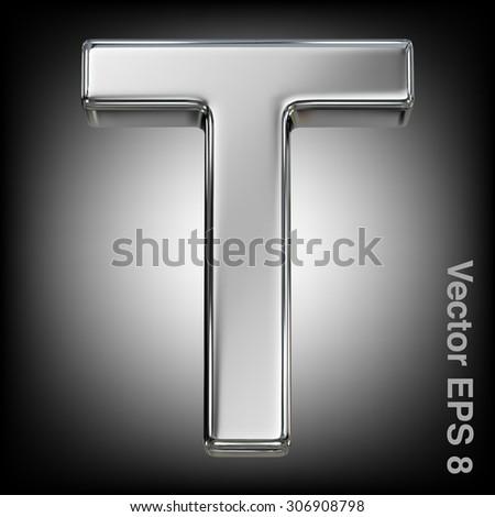 Metal alphabet vector symbol - T. Eps 8 using mesh. - stock vector
