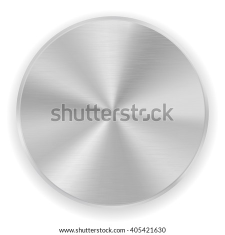 Metal button, brushed texture. Vector illustration isolated on white background
