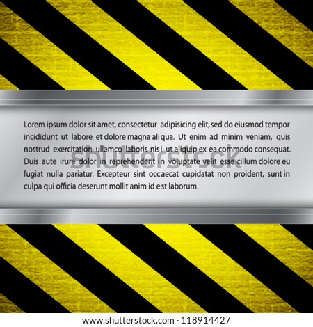 Metal frame on warning stripe background