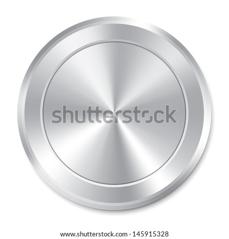 Metallic button template. Vector round sticker. Realistic icon. Isolated on white background. - stock vector