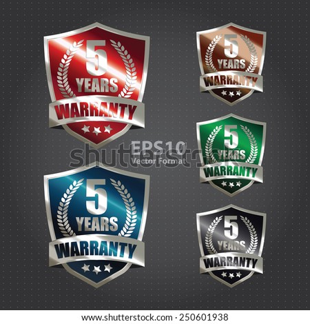 metallic 5 years warranty shield sticker, badge, icon, stamp, label, banner, sign, vector format - stock vector
