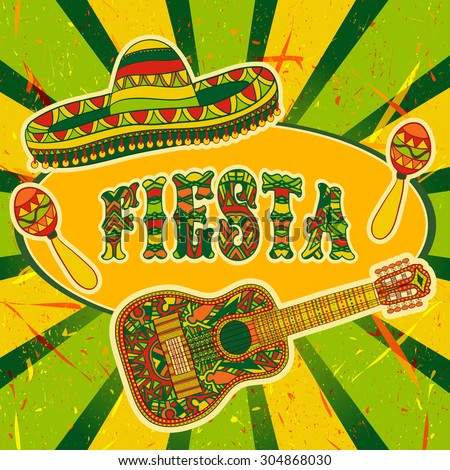 Mexican Fiesta Party Invitation with maracas, sombrero and guitar. Hand drawn vector illustration poster with grunge background - stock vector