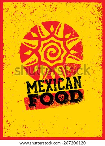 Mexican Food Creative Vector Concept on Distressed Background - stock vector