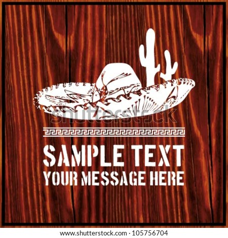 Mexican sombrero with cactus and text on wooden background - stock vector