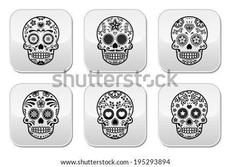 Mexican sugar skull, Dia de los Muertos buttons set - stock vector