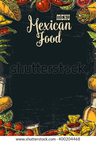 Mexican traditional food restaurant menu template with spicy dish. burrito, tacos, chili, tomato, nachos, tequila, lime. Vector vintage engraved illustration Isolated on dark background.   - stock vector