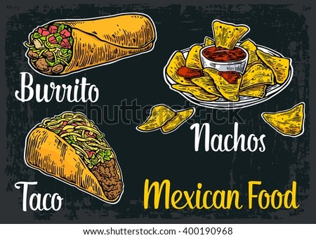 Mexican traditional food set with text message, burrito, tacos, nachos. Vector vintage engraved illustration for menu, poster, web. Isolated on dark background - stock vector