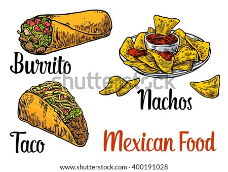 Mexican traditional food set with text message, burrito, tacos, nachos. Vector vintage engraved illustration for menu, poster, web. Isolated on white background - stock vector