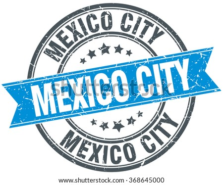 Mexico City blue round grunge vintage ribbon stamp - stock vector