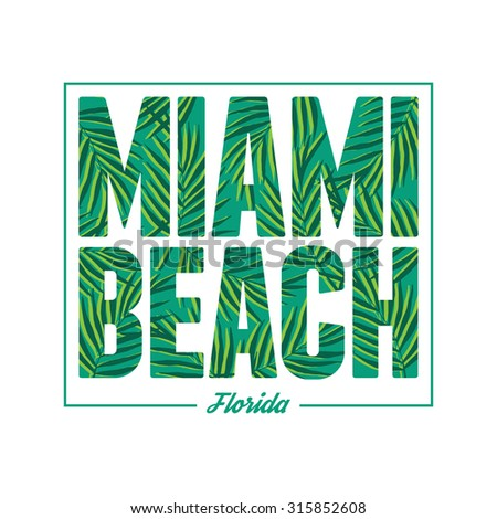 Miami beach typography. Summer tropical t-shirt graphics print. Vector palm leafs illustration. - stock vector