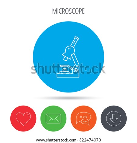 Microscope icon. Medical laboratory equipment sign. Pathology or scientific symbol. Mail, download and speech bubble buttons. Like symbol. Vector - stock vector