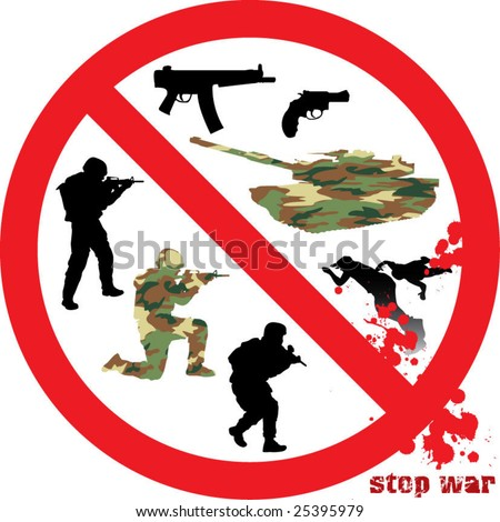 military collection part 2 of 3 : stop war - stock vector