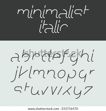 Minimalist italic alphabet lowercase letters. Font design, vector. - stock vector