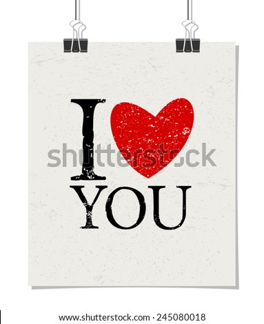 Minimalist poster design with paper clips. Vintage style poster mock-up. I Heart You. - stock vector