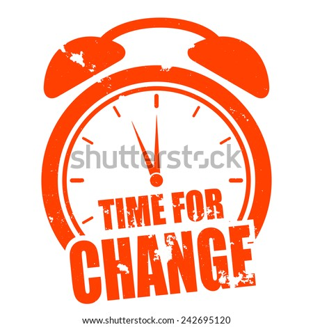 minimalistic illustration of a grungy clock with time for change text, eps10 vector - stock vector