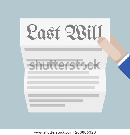 minimalistic illustration of a hand holding a sheet of paper with Last Will headline, eps10 vector - stock vector