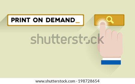 minimalistic illustration of a search bar with print on demand keyword and hand over the button, eps10 vector