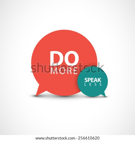 Minimalistic text lettering of an inspirational saying Do more, speak less - stock vector