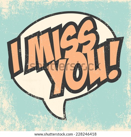 miss you background, illustration in vector format - stock vector