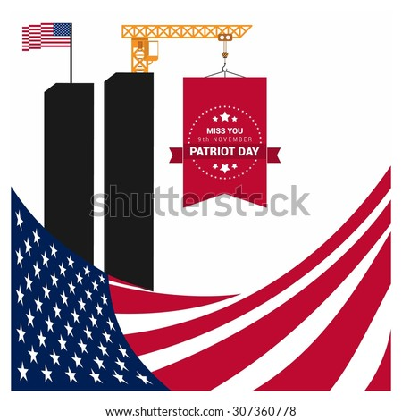 Miss You 9th November Patriot Day. American Flag Composition. 9/11 Patriot Day background, Patriot Day September 11, 2001 Poster Template, we will never forget you, Vector illustration for Patriot Day - stock vector