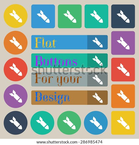 Missile,Rocket weapon  icon sign. Set of twenty colored flat, round, square and rectangular buttons. Vector illustration - stock vector
