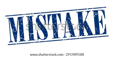 mistake blue grunge vintage stamp isolated on white background - stock vector