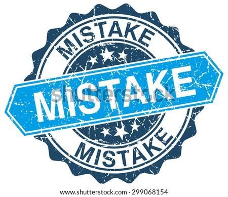 mistake blue round grunge stamp on white - stock vector