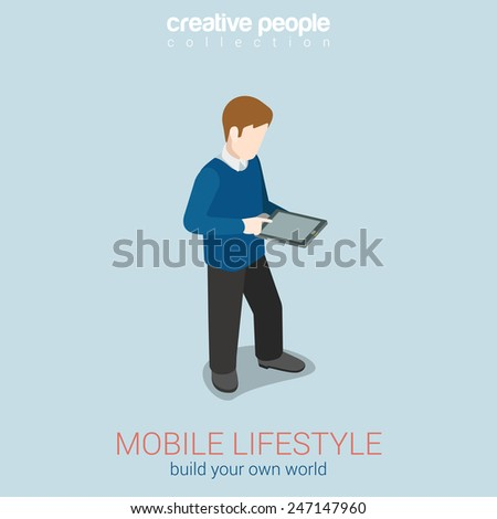 Mobile lifestyle flat 3d web isometric infographic concept vector. Man touching tablet blank screen. Build your own world creative people collection. - stock vector